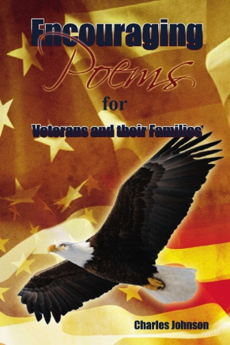 Encouraging Poems: For Veterans and their families